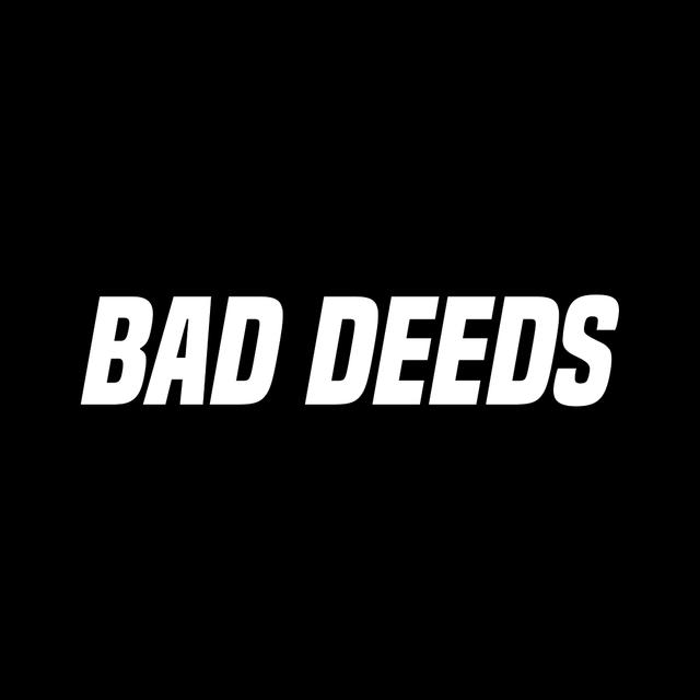 BAD-DEEDS