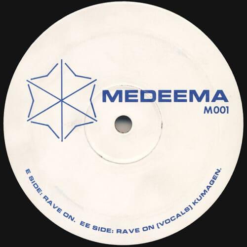 Download Medeema - Rave On / Kumagen mp3