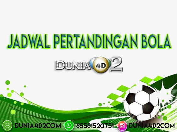 JADWAL PERTANDINGAN BOLA 31 – 01 NOVEMBER 2019