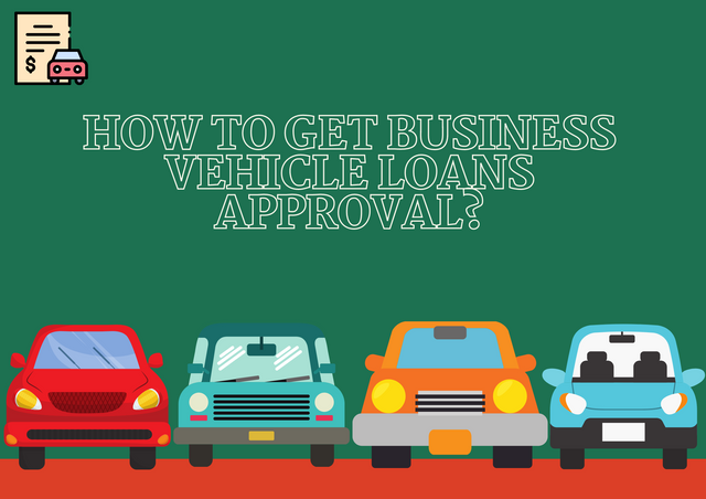 How-to-Get-Business-Vehicle-Loans-Approval