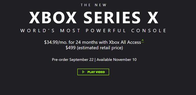 微軟正式宣布Xbox Series X將于11月10日發售,499美元,9月22日開啓預購。提供Xbox All Access分期服務,每月付款34.99美元。 Image