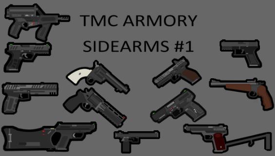 TMC Armory - Sidearms #1