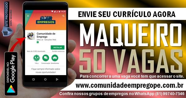MAQUEIRO, 50 VAGAS COM SALÁRIO DE R$ 1134,00 PARA HOSPITAL NO RECIFE