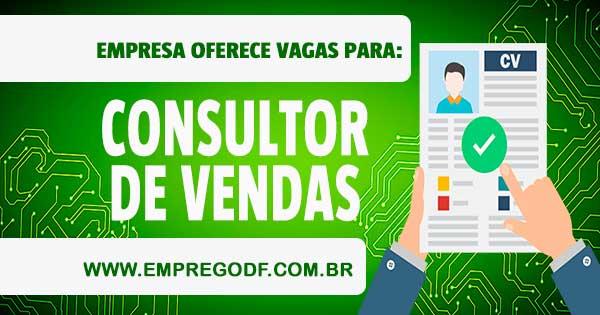EMPREGO PARA CONSULTOR DE VENDAS