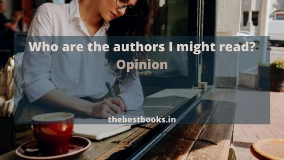 Which-authors-I-might-read-Opinion