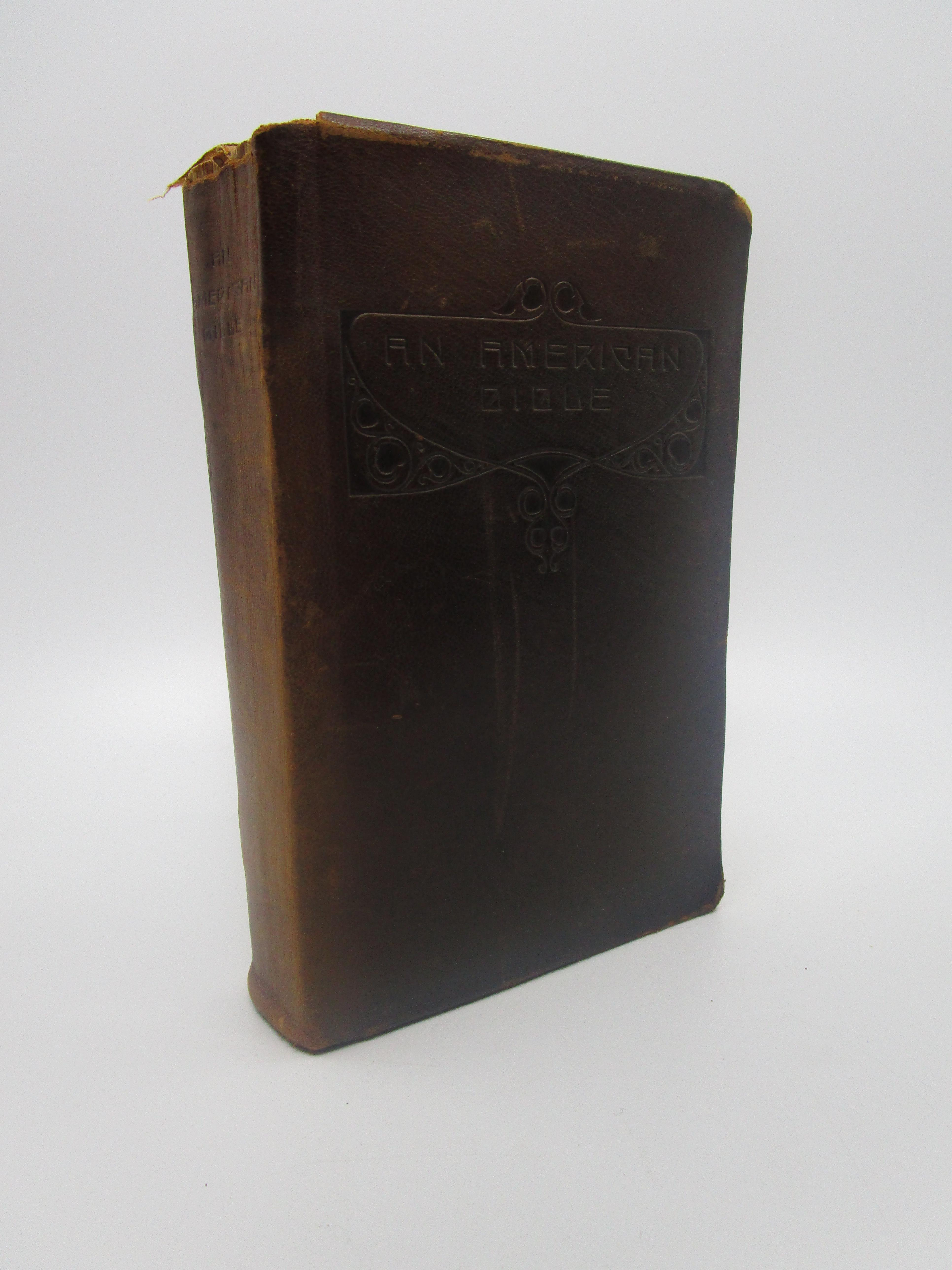 Image for An American Bible (First Edition) Signed by Elbert Hubbard