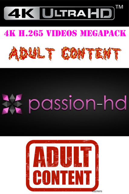 [PassionHD] 4K H.265 Videos Megapack | G- Drive |