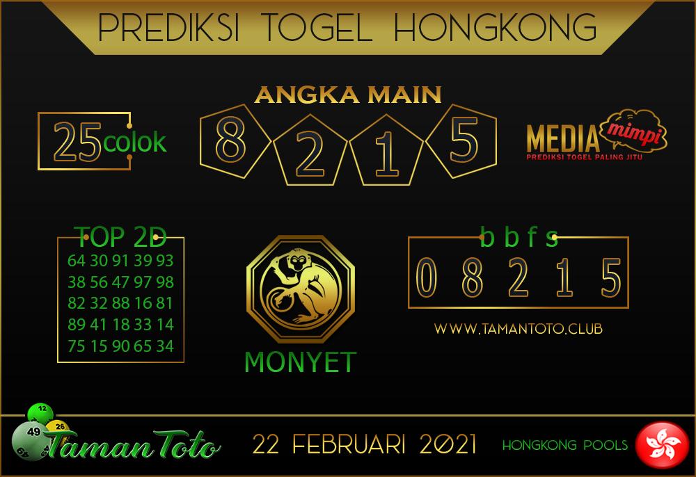 Prediksi Togel HONGKONG TAMAN TOTO 22 FEBRUARI 2021