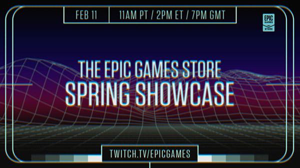 Epic Games春季商店展示會將於2月11日發布 EGS-Spring-Showcase-02-08-21