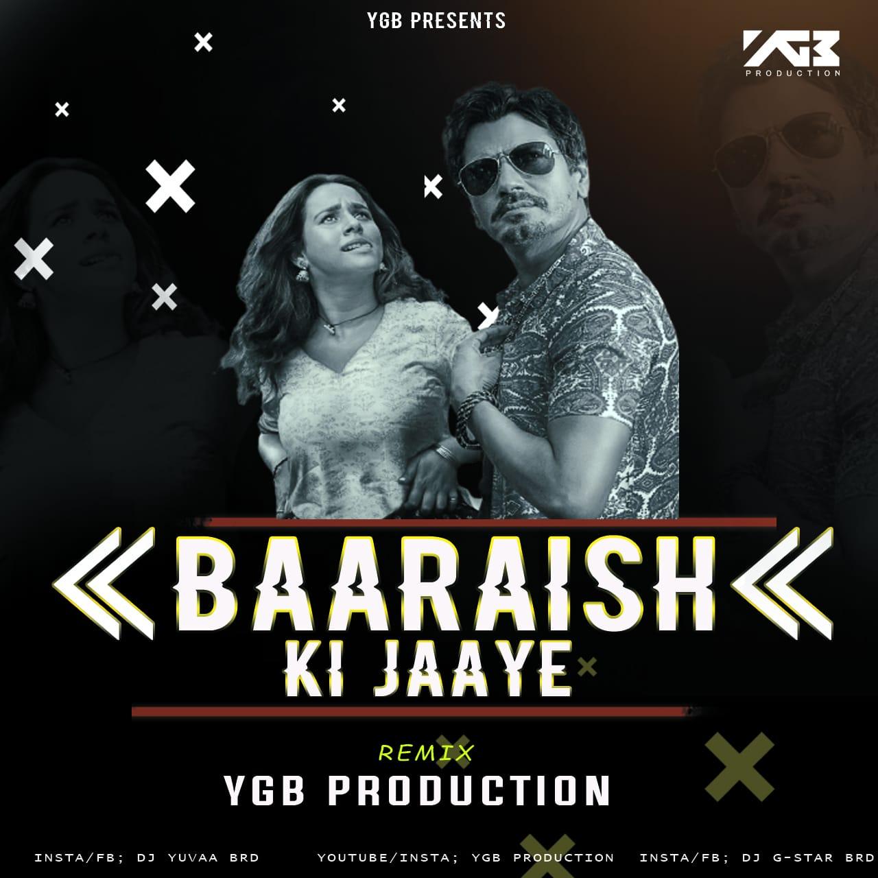 BAARISH KI JAAYE EDM MIX YGB PRODUCTION