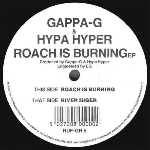 Gappa-G & Hypa Hyper - Roach Is Burning EP