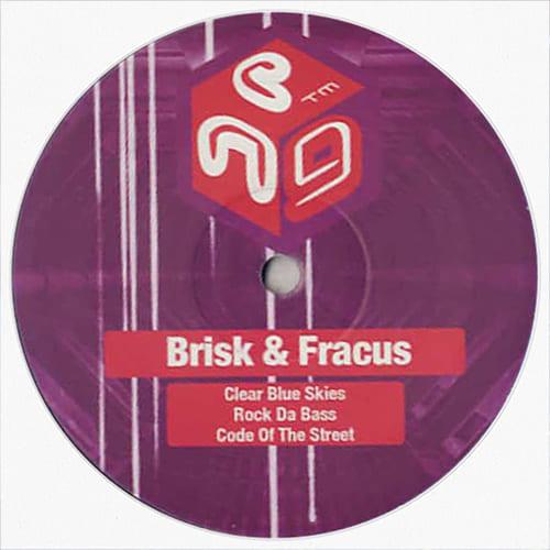 Download Brisk & Fracus - Clear Blue Skies / Rock Da Bass / Code Of The Street mp3