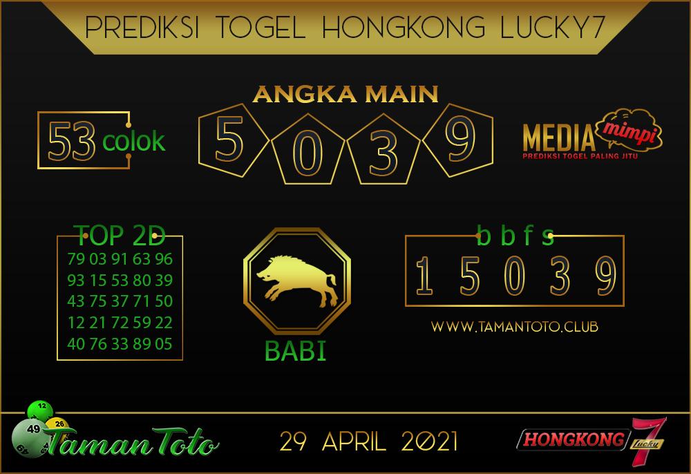 Prediksi Togel HONGKONG LUCKY 7 TAMAN TOTO 29 APRIL 2021