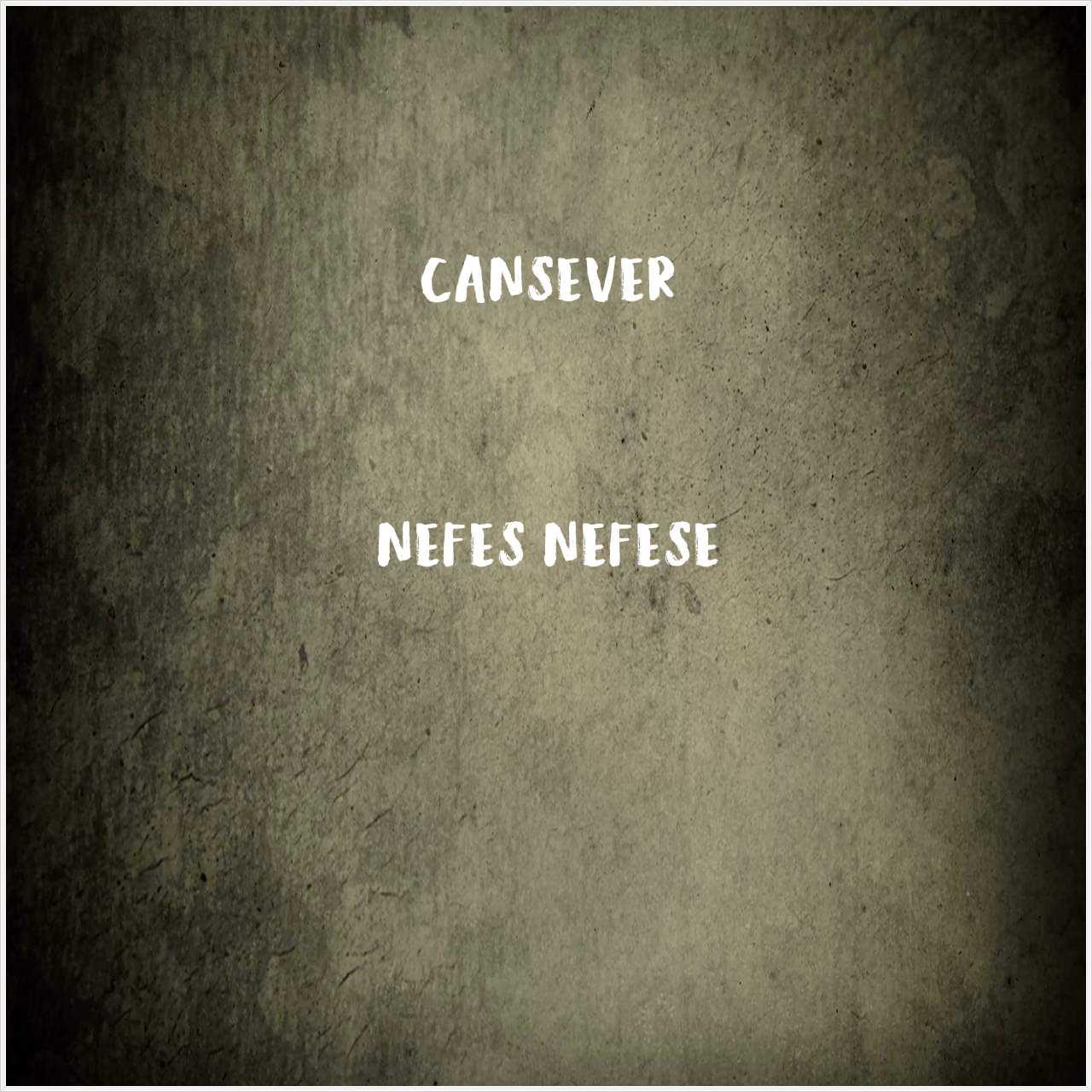 دانلود آهنگ جدید Cansever به نام Nefes Nefese
