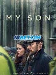 My Son (2021) Bengali Dubbed Movie Watch Online