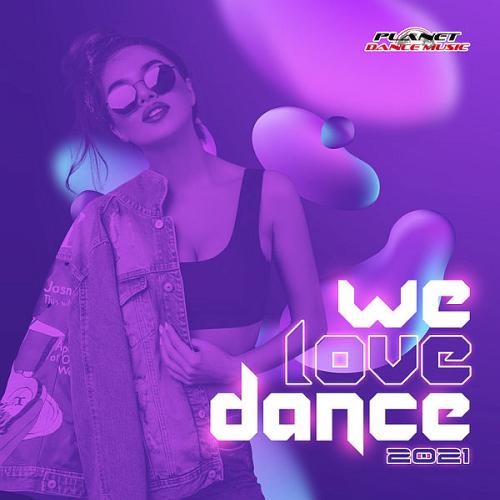 We Love Dance (2021)