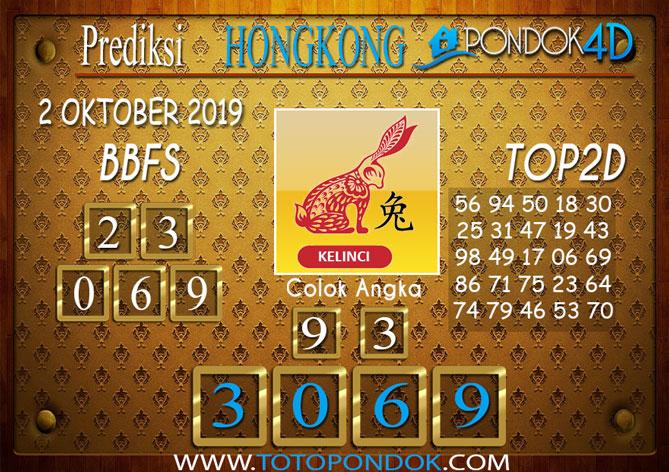 Prediksi Togel HONGKONG PONDOK4D 2 OKTOBER 2019