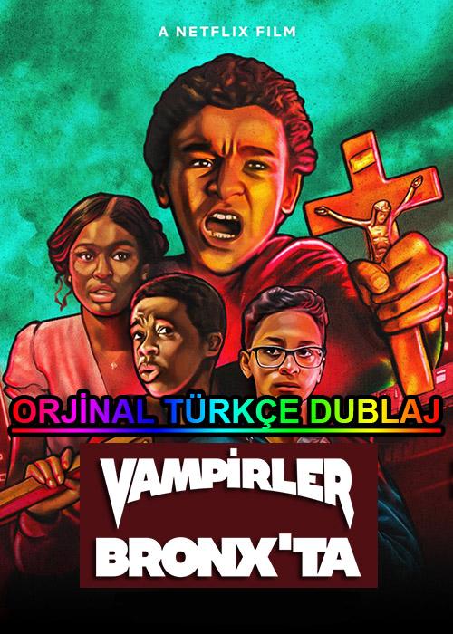 Vampirler Bronx'ta   Vampires vs. the Bronx   2020   WEB-DL   XviD   Türkçe Dublaj   m720p - m1080p   WEB-DL   Dual   TR-EN   Tek Link