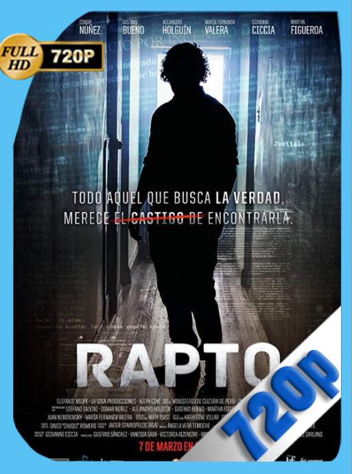 Rapto (2019) TVGO WEB-DL [720p] Latino [GoogleDrive] [zgnrips]