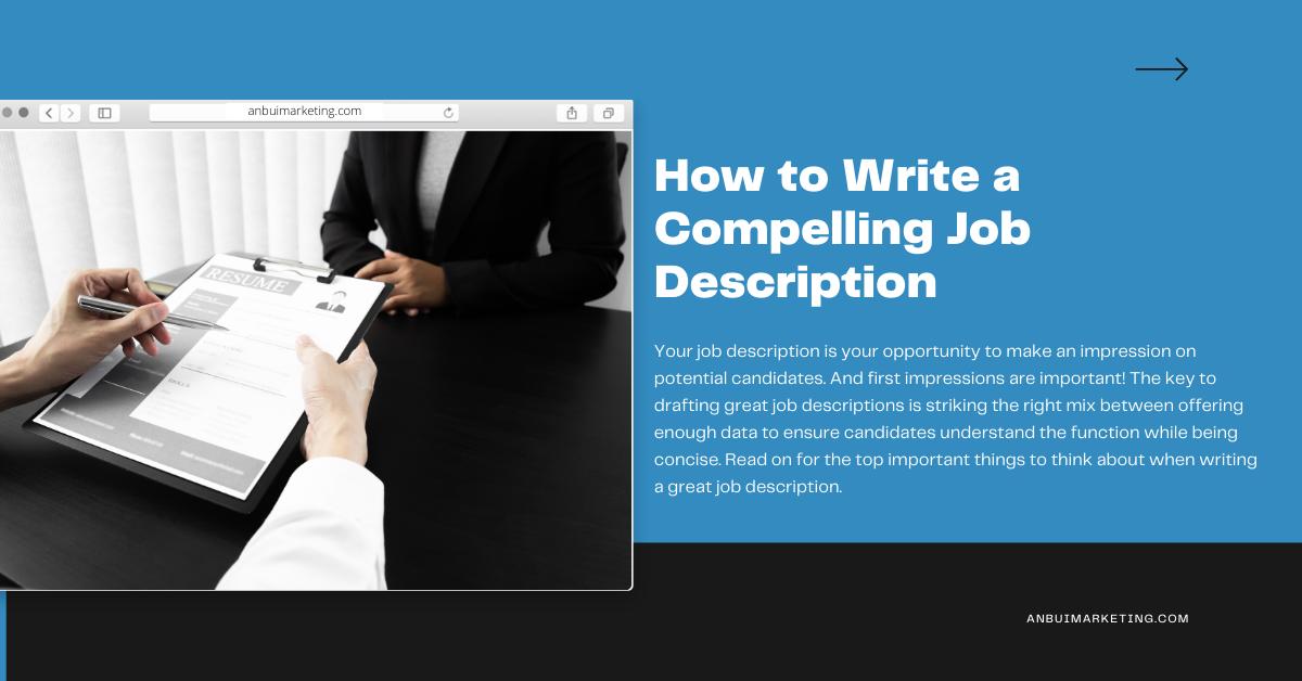An Bui Career Guide: How to Write a Compelling Job Description