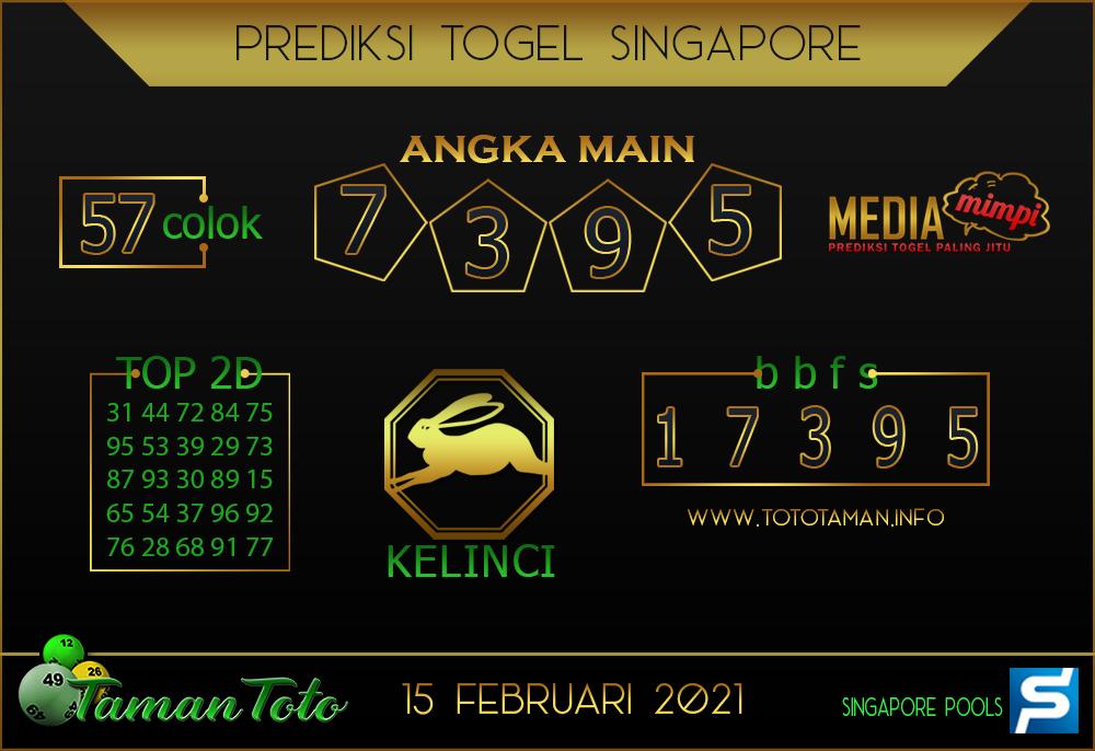 Prediksi Togel SINGAPORE TAMAN TOTO 15 FEBRUARI 2021
