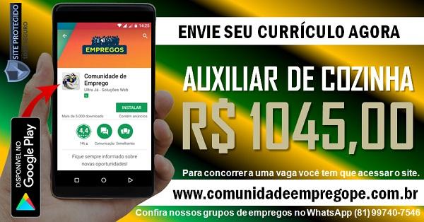 AUXILIAR DE COZINHA COM SALÁRIO R$ 1045,00 PARA HOSPITAL NO RECIFE
