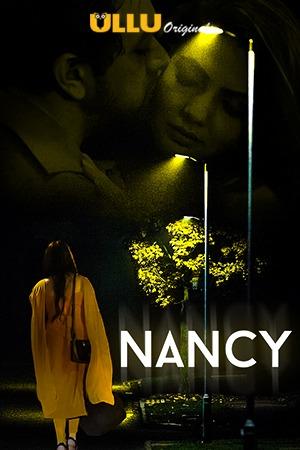 Nancy 2021 S01 Hindi Ullu Originals Web Series 720p Watch Online
