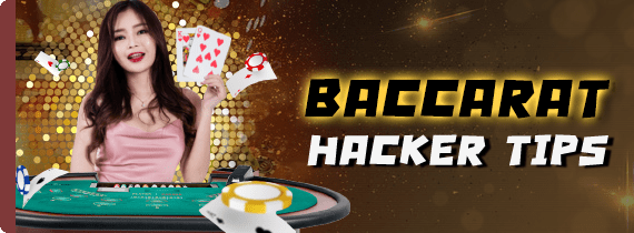 BACCARAT HACKER TIPS