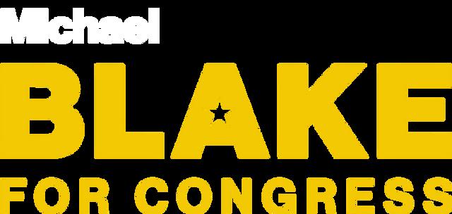 Michael Blake for Congress