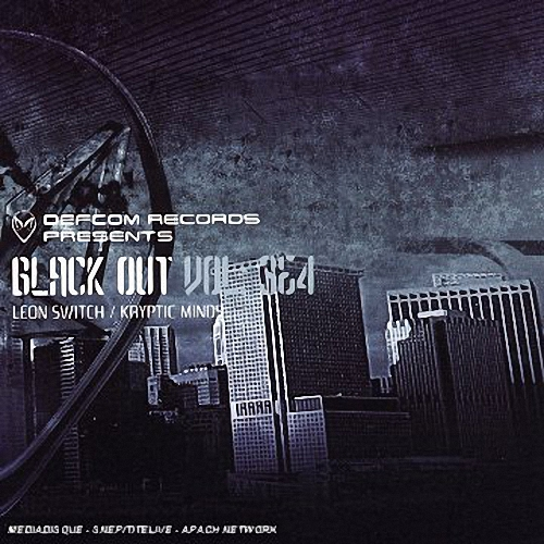 Kryptic Minds & Leon Switch - Black Out Vol. 3 & 4