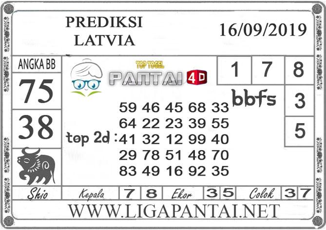 "PREDIKSI TOGEL ""LATVIA"" PANTAI4D 16 SEPTEMBER 2019"
