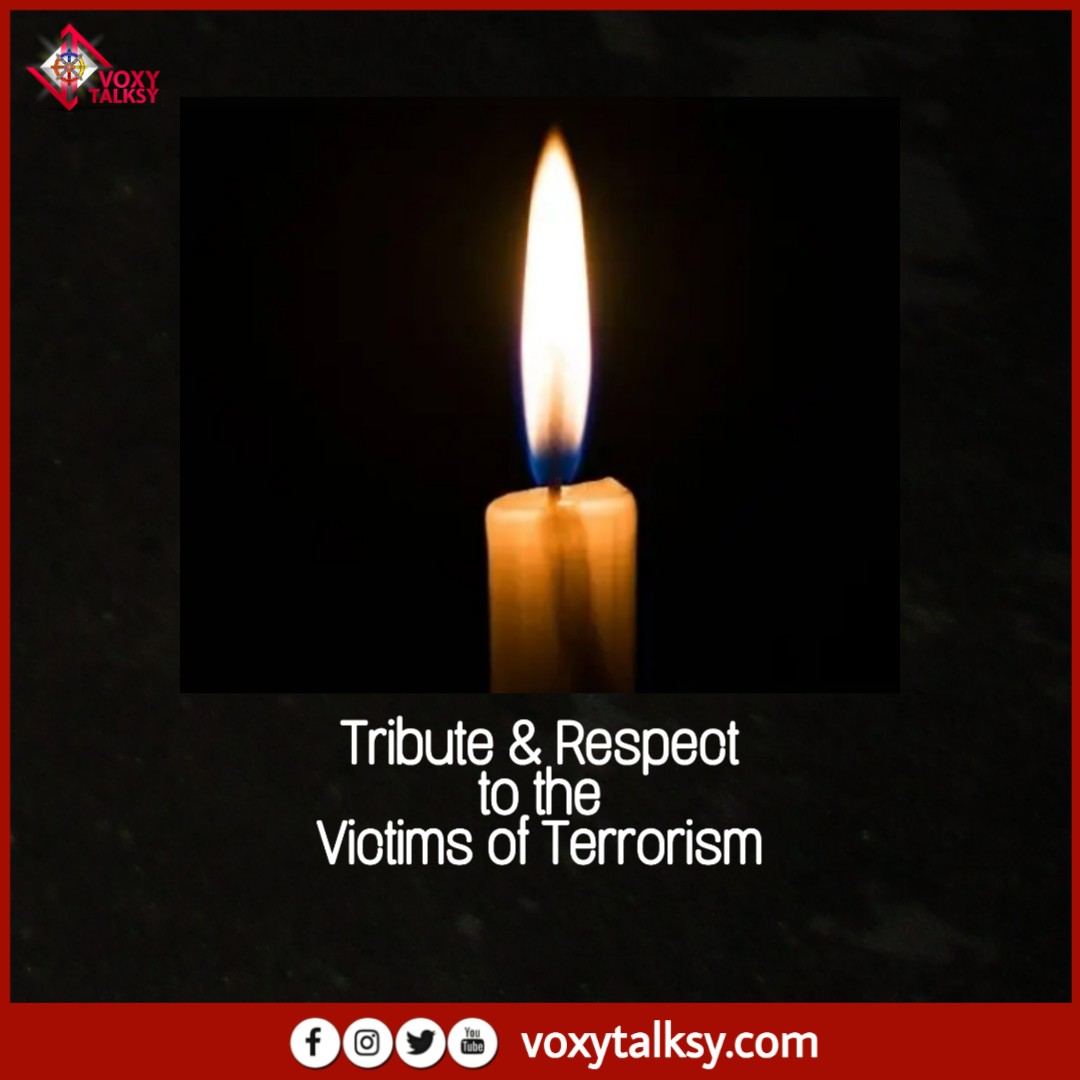 International Day of Victims of Terrorism | Victims and Overcomers of Terrorism | VoxyTalksy