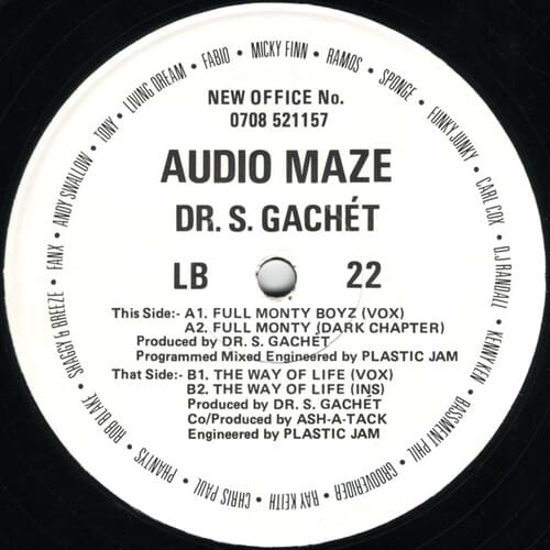 Audio Maze & Dr. S. Gachet - Full Monty Boyz / The Way Of Life