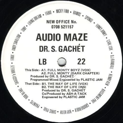 Audio Maze & Dr. S. Gachet - Full Monty Boyz / The Way Of Life