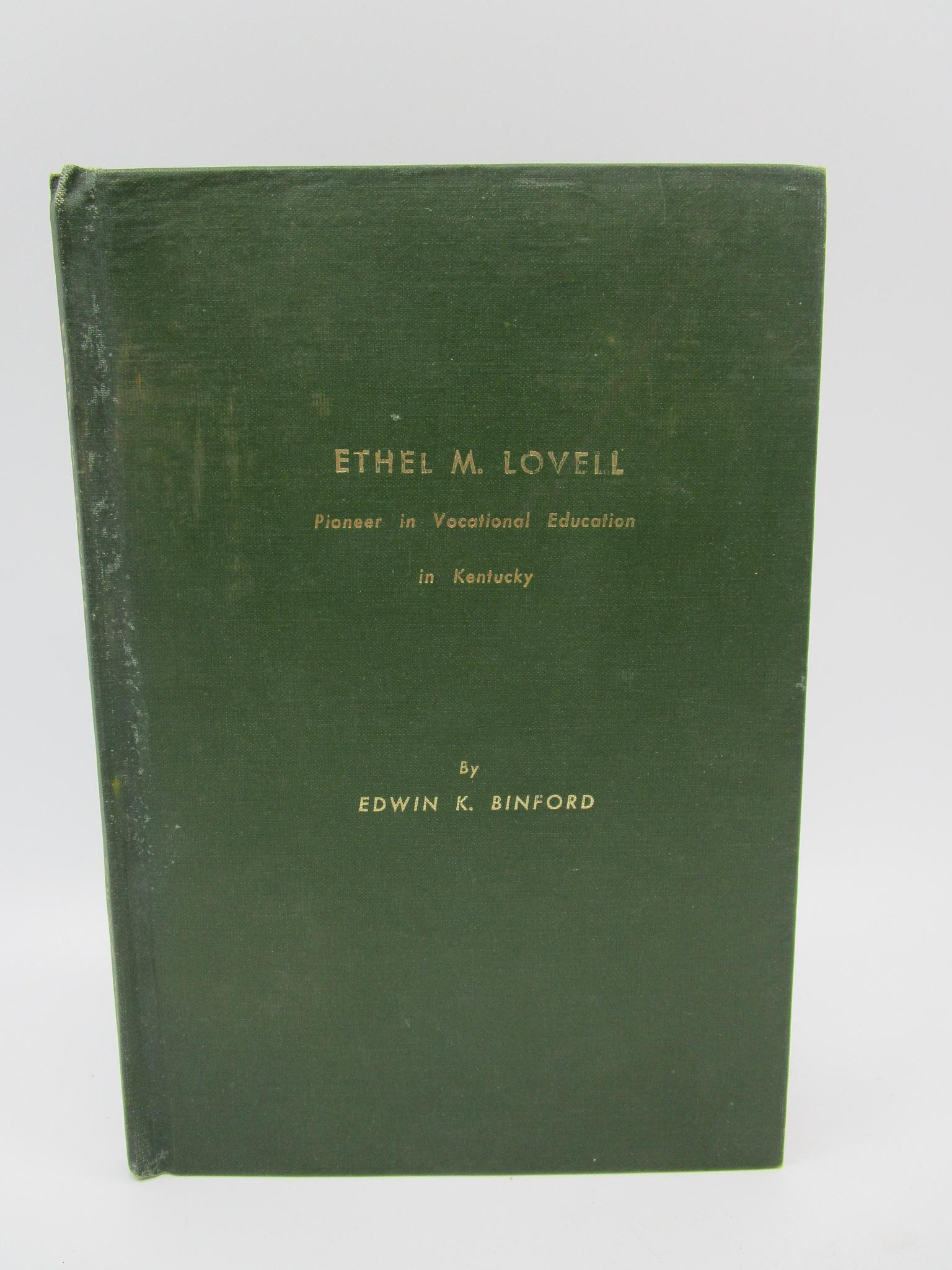 Image for Ethel Martha Lovell; Pioneer in Vocational Education in Kentucky (first edition) (Ethel M. Lovell)