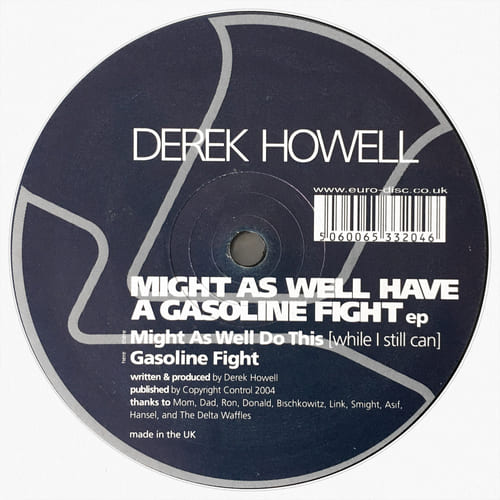 Derek Howell - Might As Well Have A Gasoline Fight EP