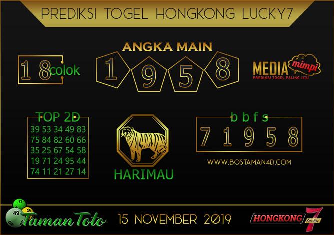 Prediksi Togel HONGKONG LUCKY 7 TAMAN TOTO 15 NOVEMBER 2019