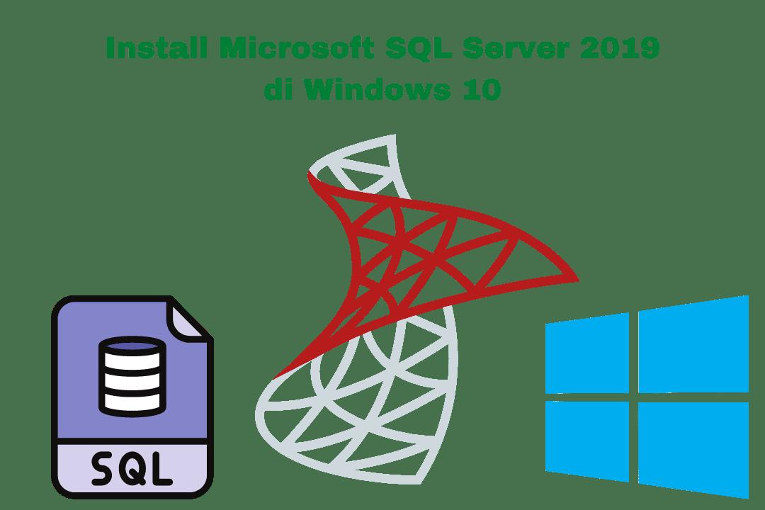 Cara install database SQL Server di Windows 10