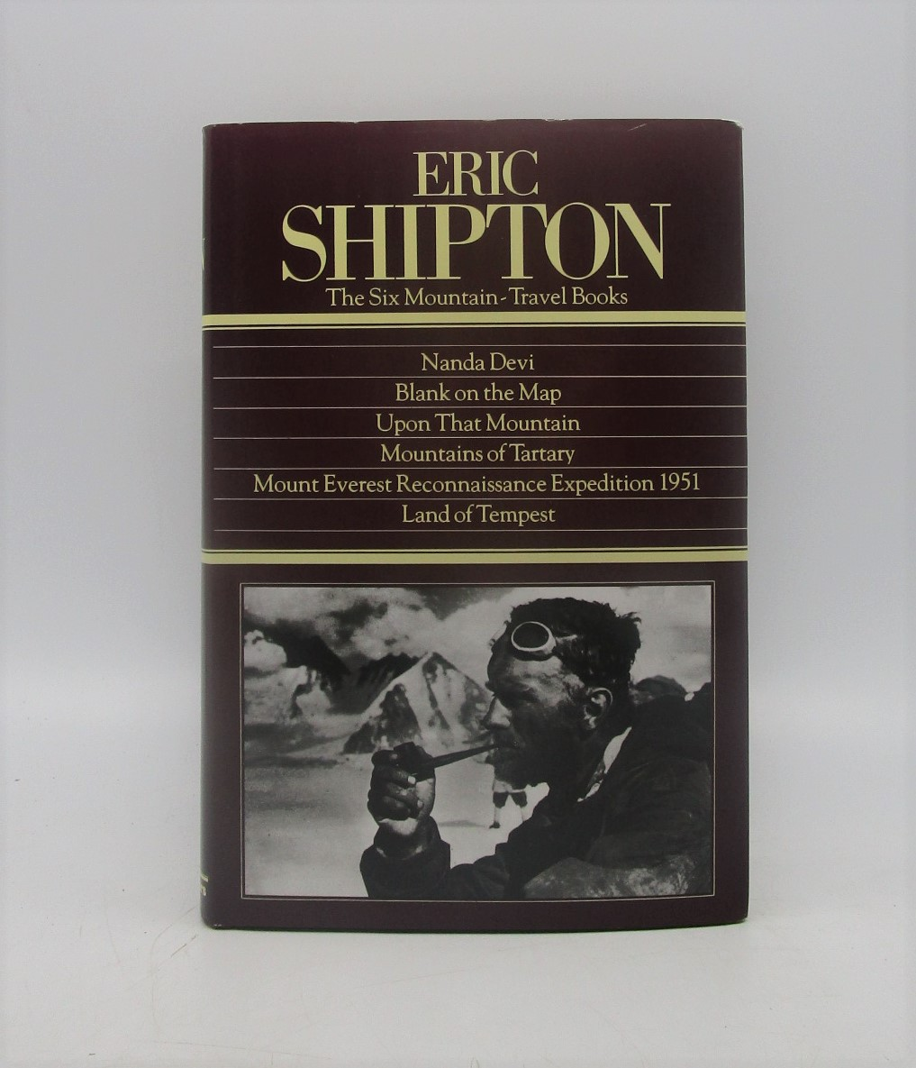 Image for Eric Shipton : The Six Mountain-Travel Books (Six Books in One Volume)