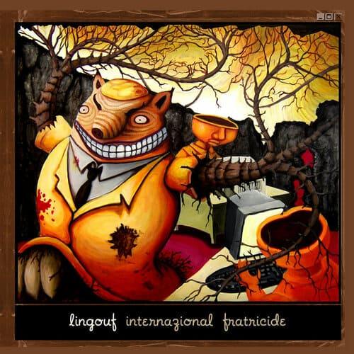 Lingouf - Internazional Fratricide
