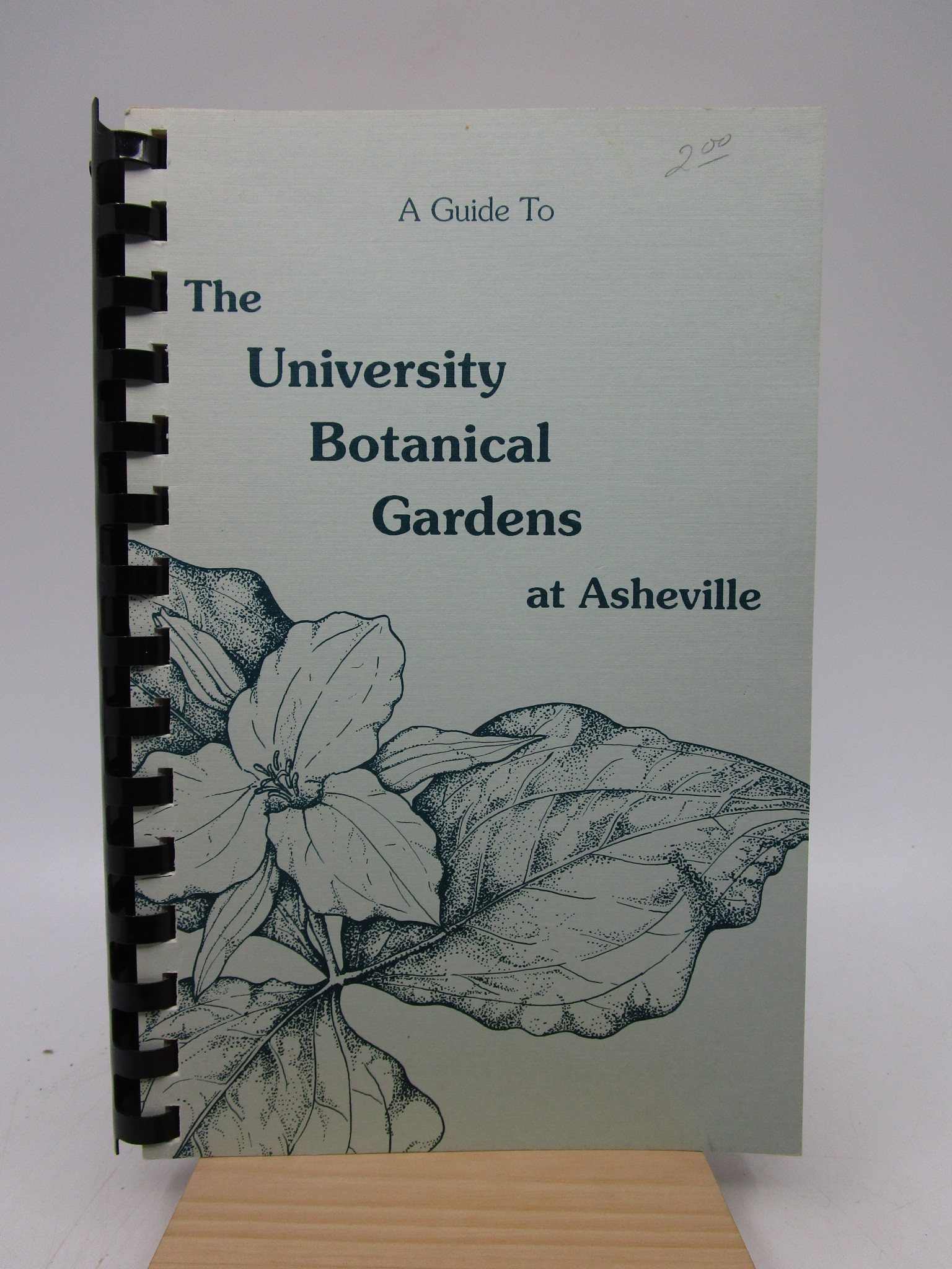 Image for A guide ot the University Botanical Gardens at Asheville (First Edition)