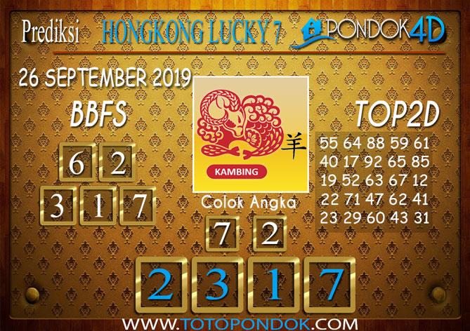Prediksi Togel HONGKONG LUCKY 7 PONDOK4D 26 SEPTEMBER 2019