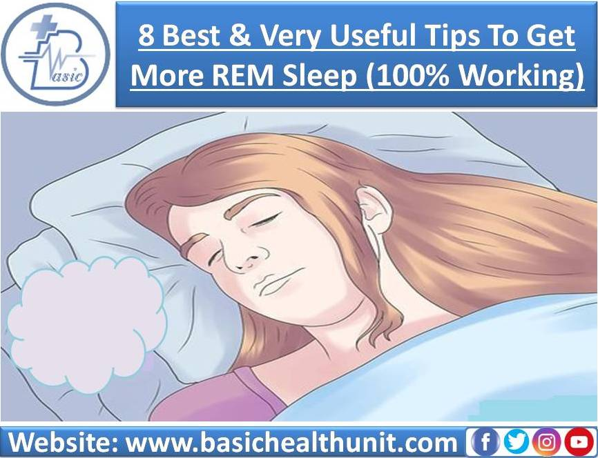 8 Best And Very Useful Tips To Get More REM Sleep (100% Working)
