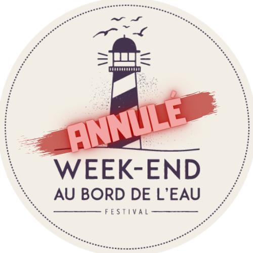 ANNULÉ - Festival Week-end au bord de l'eau