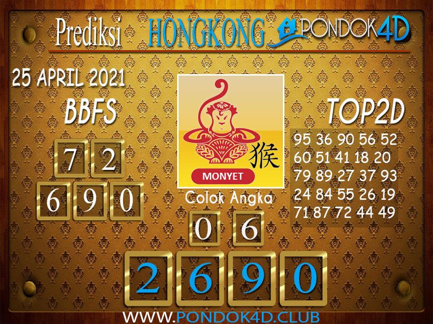 Prediksi Togel HONGKONG PONDOK4D 25 APRIL 2021