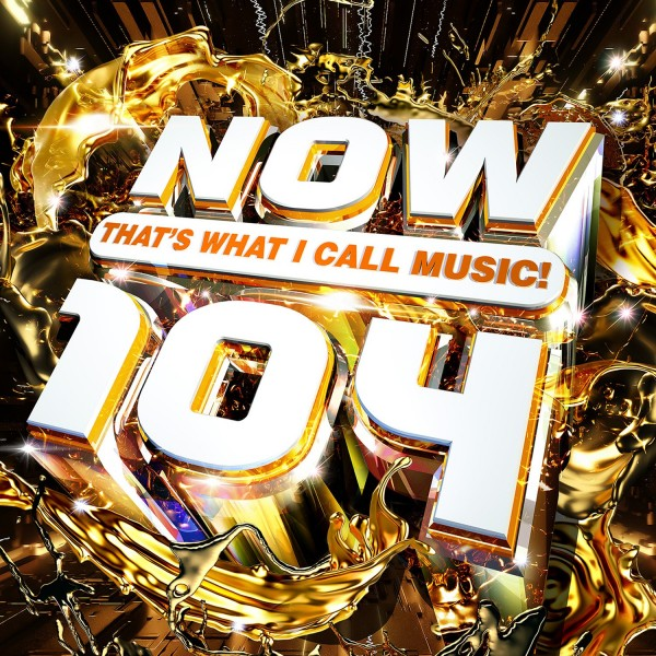 [Image: NOW-Thats-What-I-Call-Music-104.jpg]