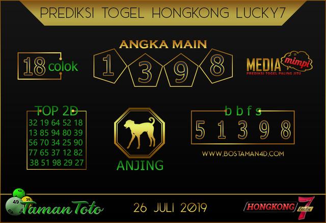 Prediksi Togel HONGKONG LUCKY 7 TAMAN TOTO 26 JULI 2019