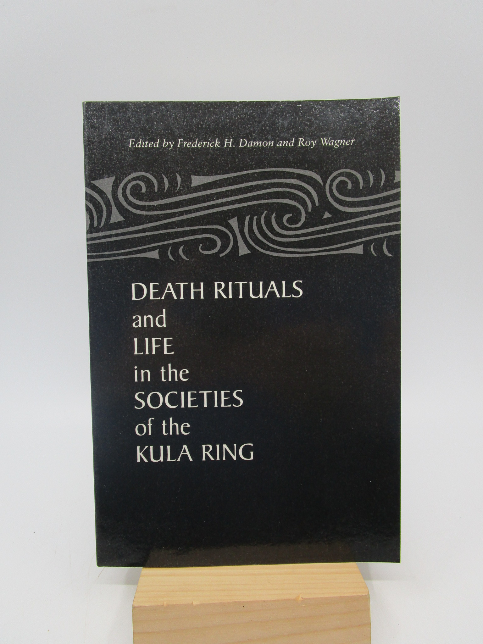 Image for Death Rituals and Life in the Societies of the Kula Ring (First Edition)
