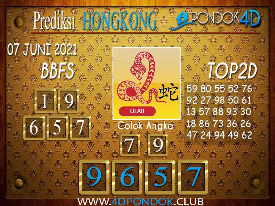 Prediksi Togel HONGKONG PONDOK4D 07 JUNI 2021
