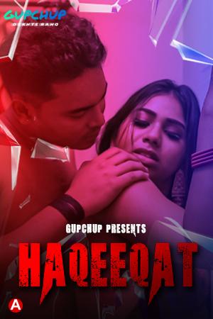 Haqeeqat-2021-S01-E01-Hindi-Gupchup-Originals-Web-Series-720p-Watch-Onlin